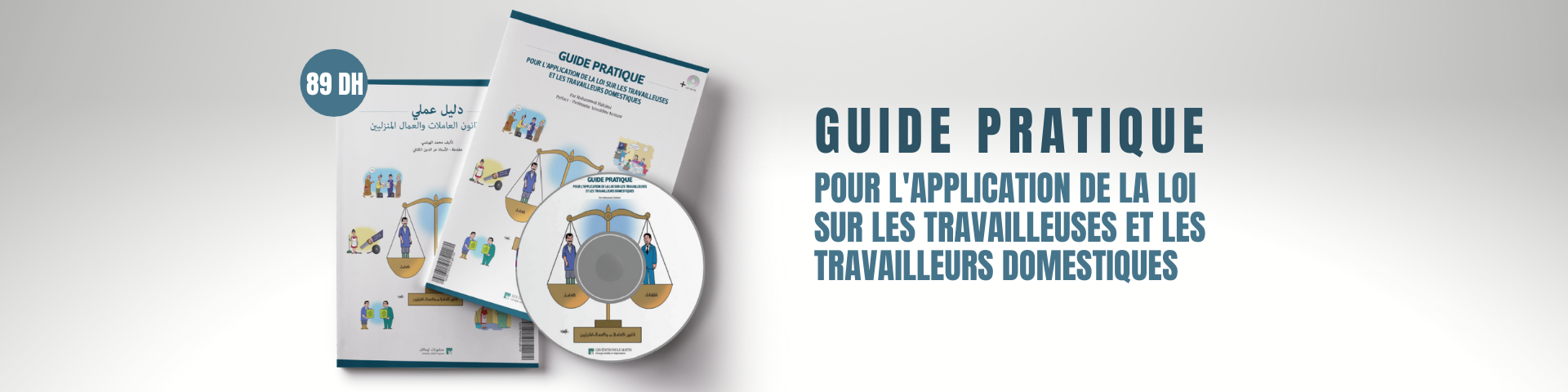 Guide pratique – Pour l'application de la loi sur les travailleuses et les travailleurs domestiques